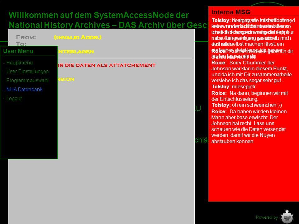 Interna MSGWillkommen auf dem SystemAccessNode der National History Archives – DAS Archiv über Geschichte.