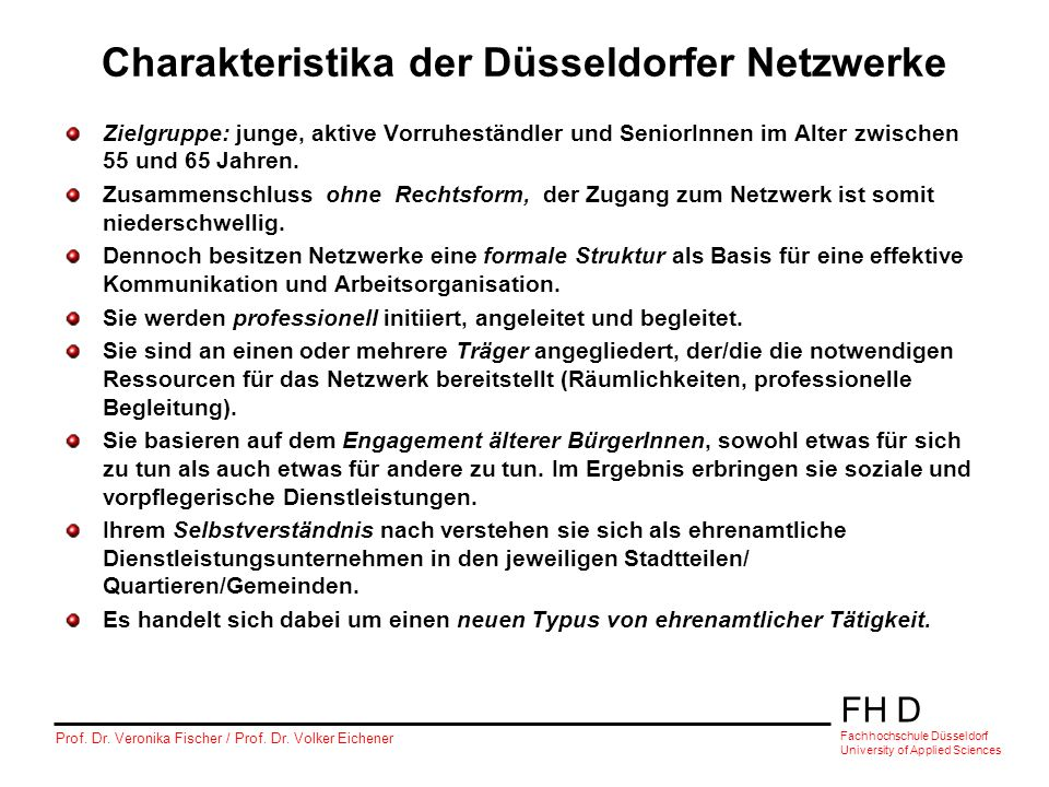 Charakteristika der Düsseldorfer Netzwerke
