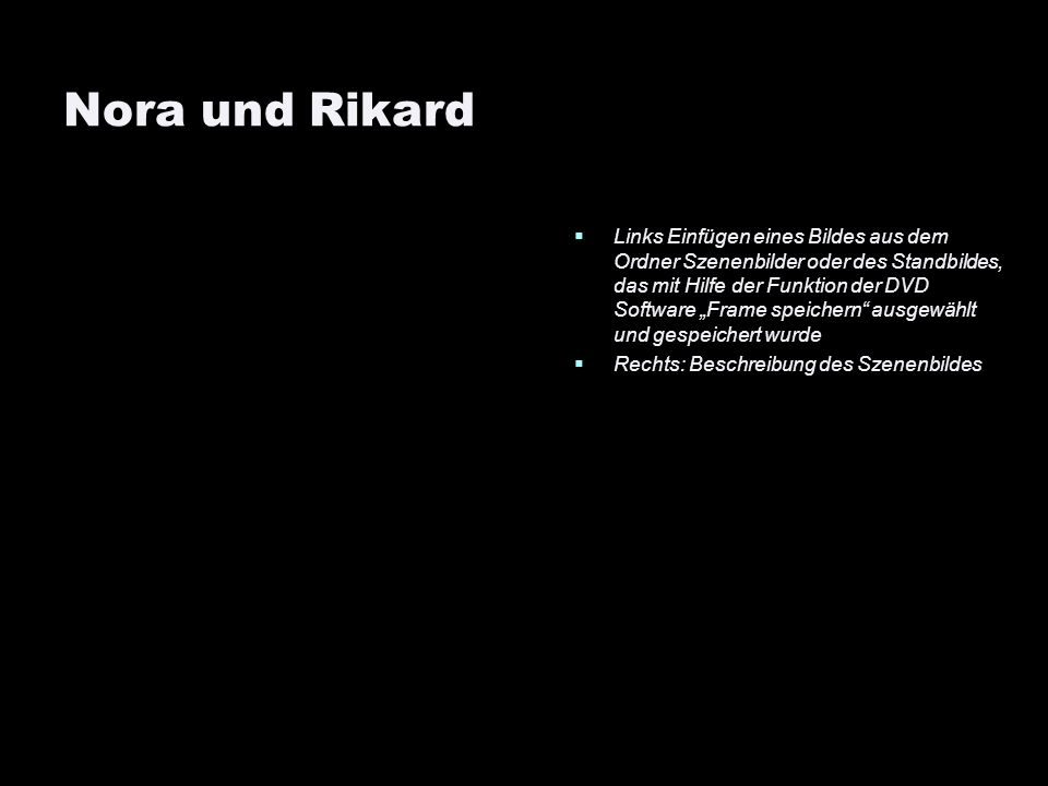 Nora und Rikard