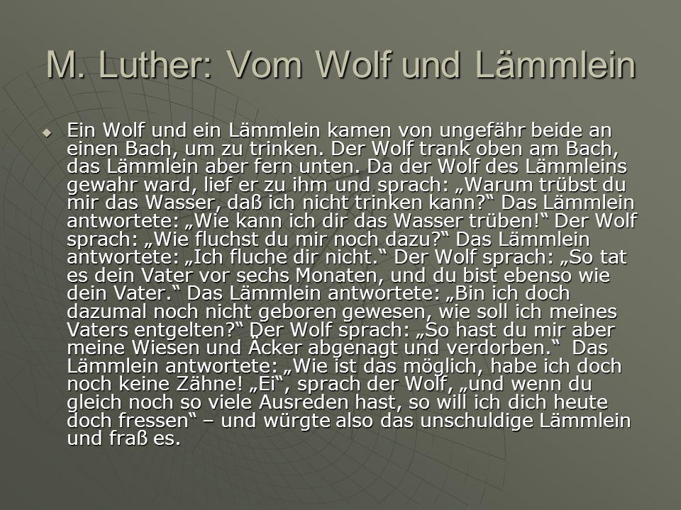 M. Luther: Vom Wolf und Lämmlein