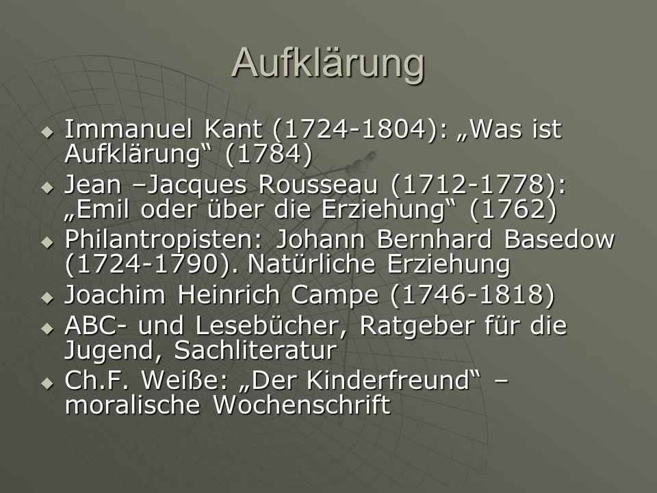 "Aufklärung Immanuel Kant (1724-1804): ""Was ist Aufklärung (1784)"