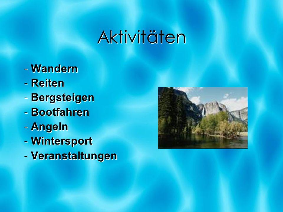 Aktivitäten - Wandern - Reiten - Bergsteigen - Bootfahren - Angeln