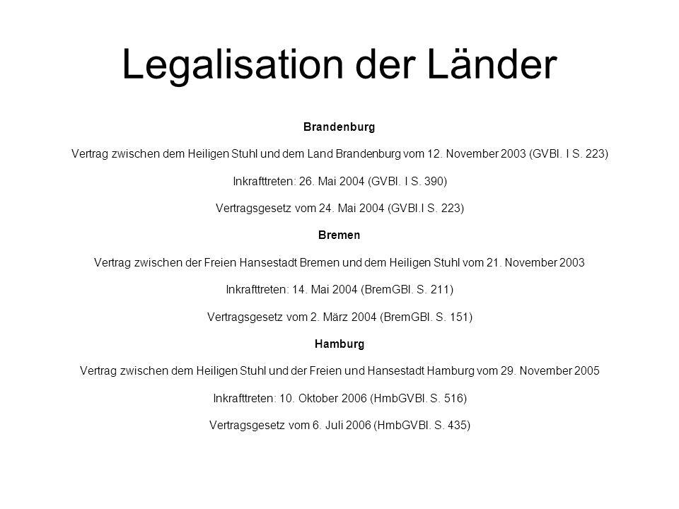 Legalisation der Länder