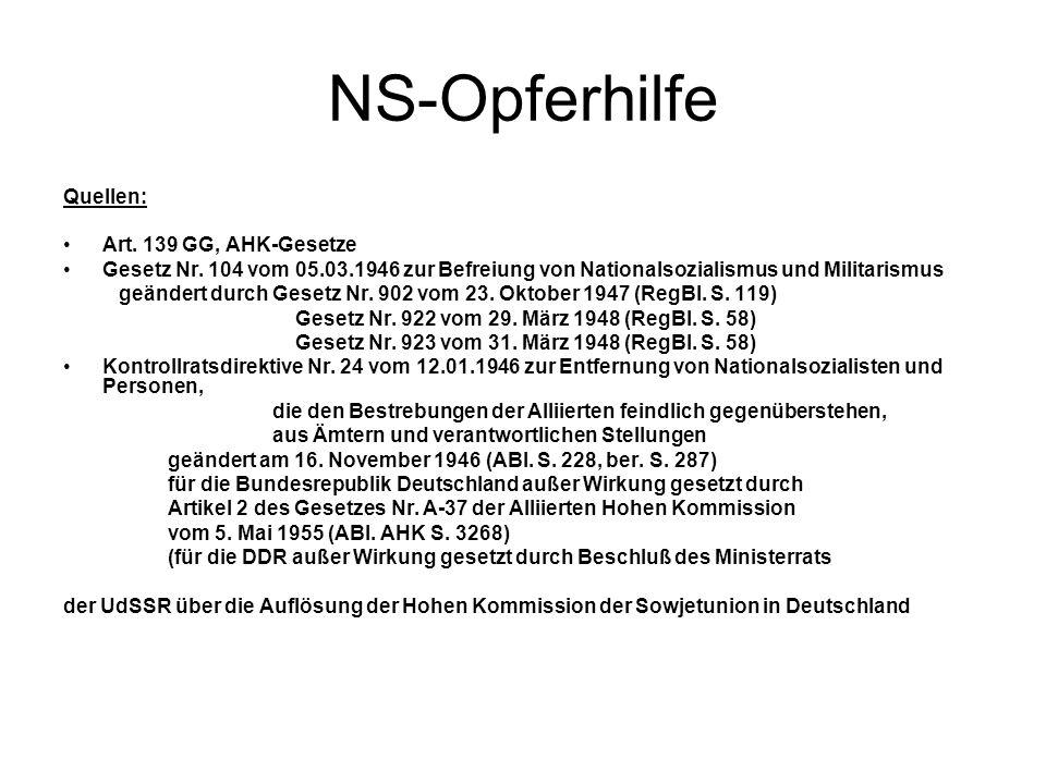 NS-Opferhilfe Quellen: Art. 139 GG, AHK-Gesetze