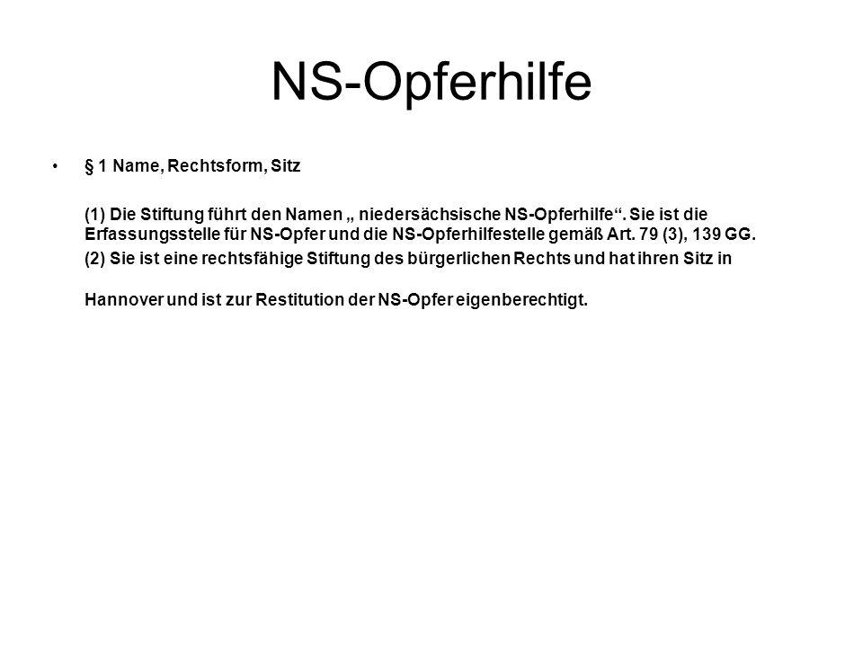 NS-Opferhilfe § 1 Name, Rechtsform, Sitz
