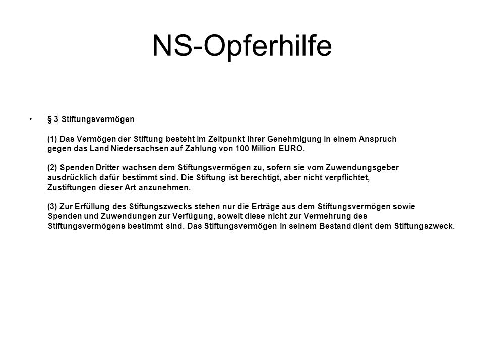 NS-Opferhilfe § 3 Stiftungsvermögen