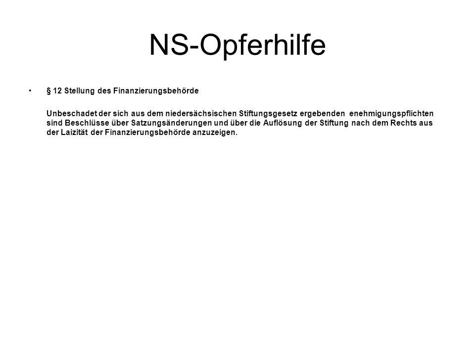 NS-Opferhilfe § 12 Stellung des Finanzierungsbehörde