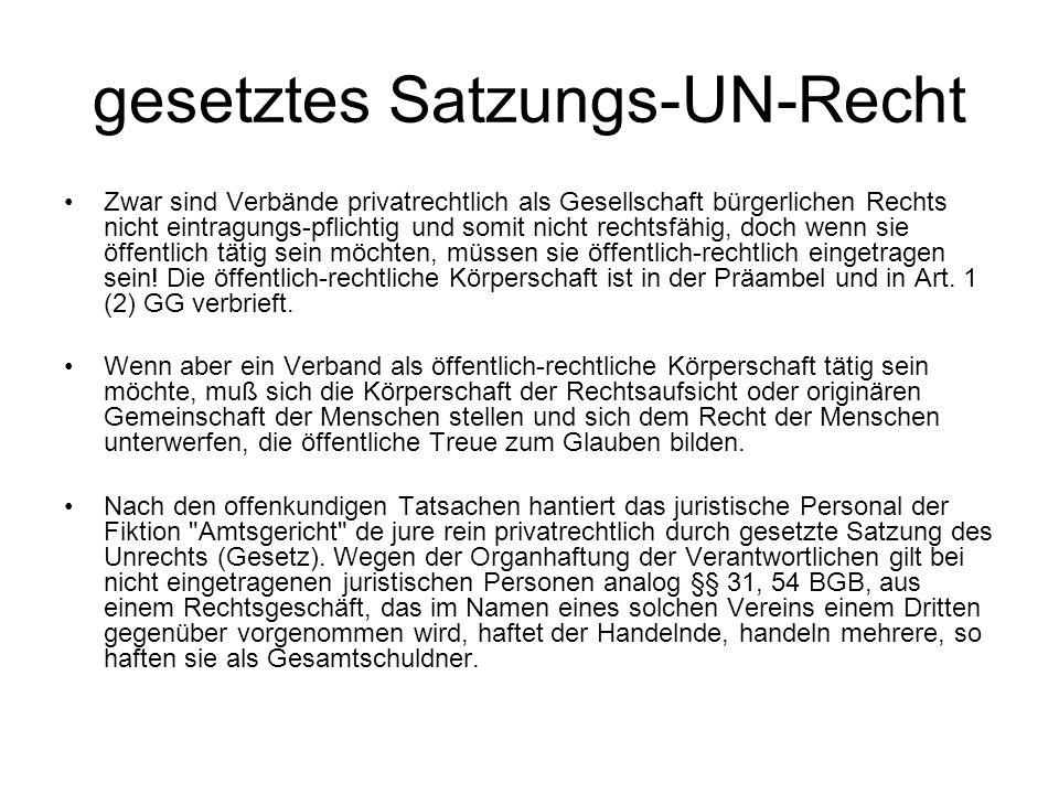 gesetztes Satzungs-UN-Recht