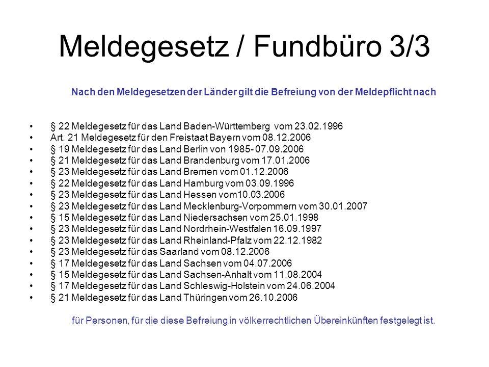 Meldegesetz / Fundbüro 3/3