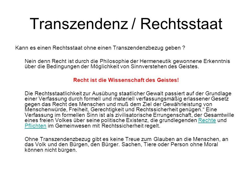 Transzendenz / Rechtsstaat