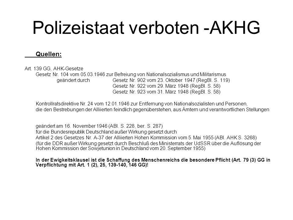 Polizeistaat verboten -AKHG