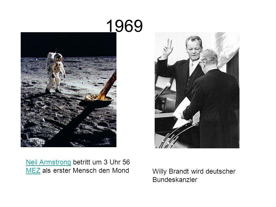 1969 Neil Armstrong betritt um 3 Uhr 56 MEZ als erster Mensch den Mond