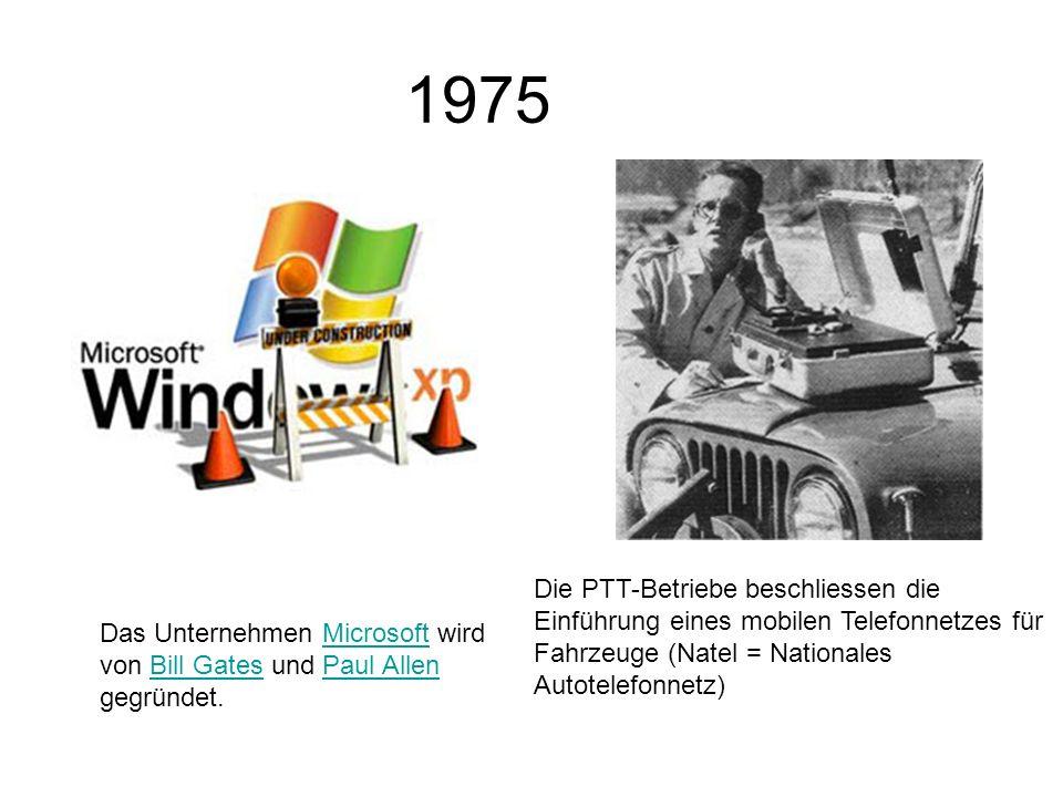 1975 Die PTT-Betriebe beschliessen die Einführung eines mobilen Telefonnetzes für Fahrzeuge (Natel = Nationales Autotelefonnetz)