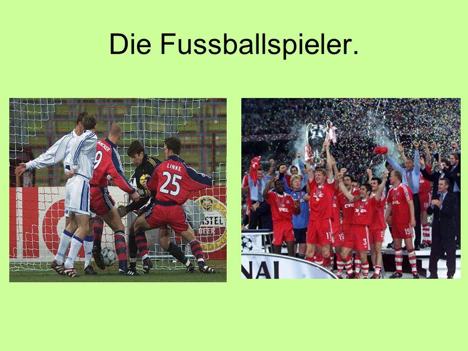 Die Fussballspieler.