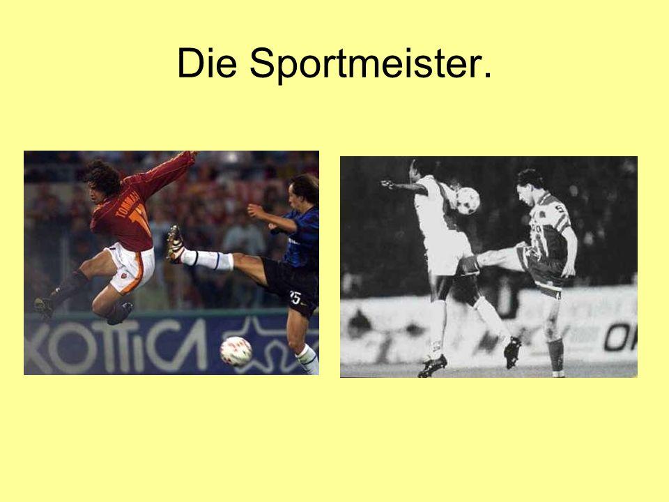 Die Sportmeister.