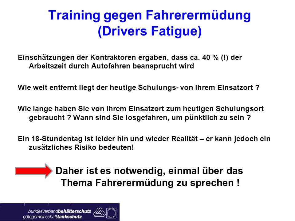 Training gegen Fahrerermüdung (Drivers Fatigue)