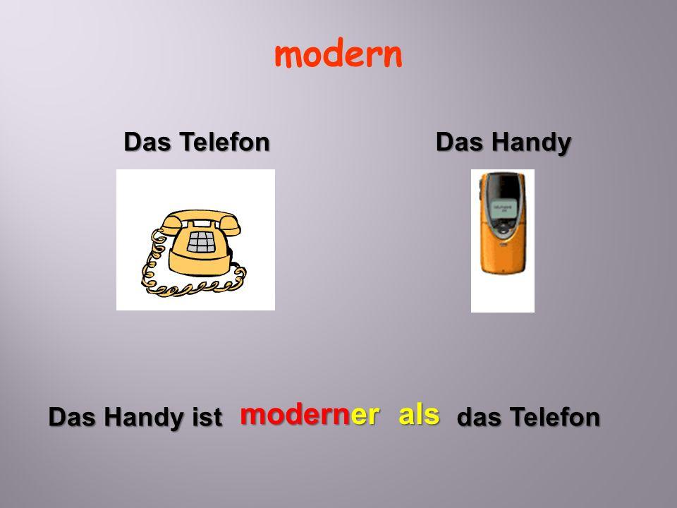 modern Das Telefon Das Handy modern er als Das Handy ist das Telefon