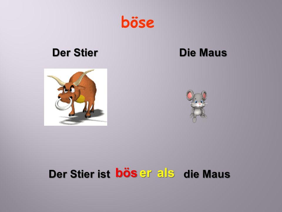 böse Der Stier Die Maus bös er als Der Stier ist die Maus