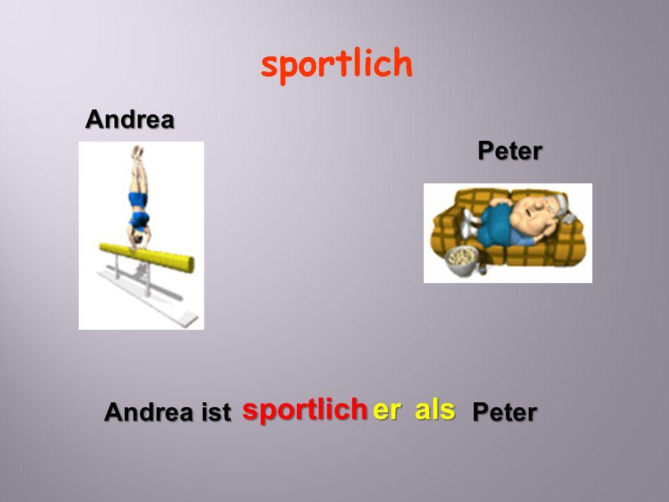 sportlich Andrea Peter sportlich er als Andrea ist Peter