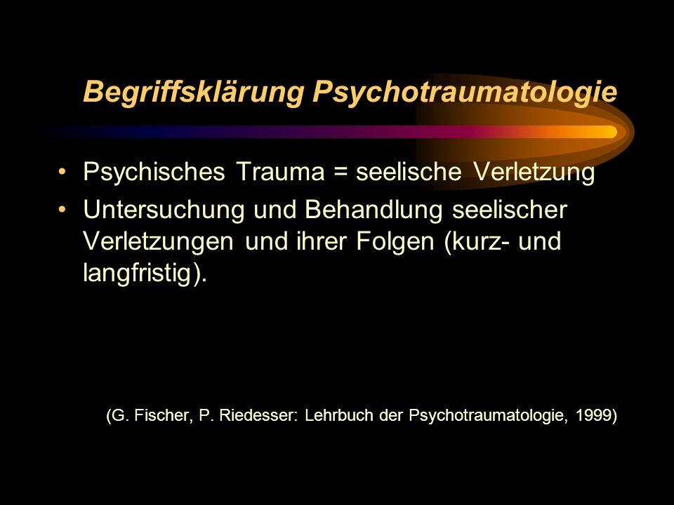 Begriffsklärung Psychotraumatologie