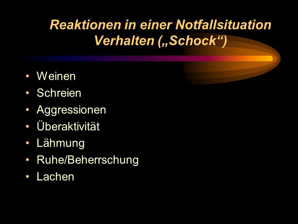 """Reaktionen in einer Notfallsituation Verhalten (""""Schock )"""