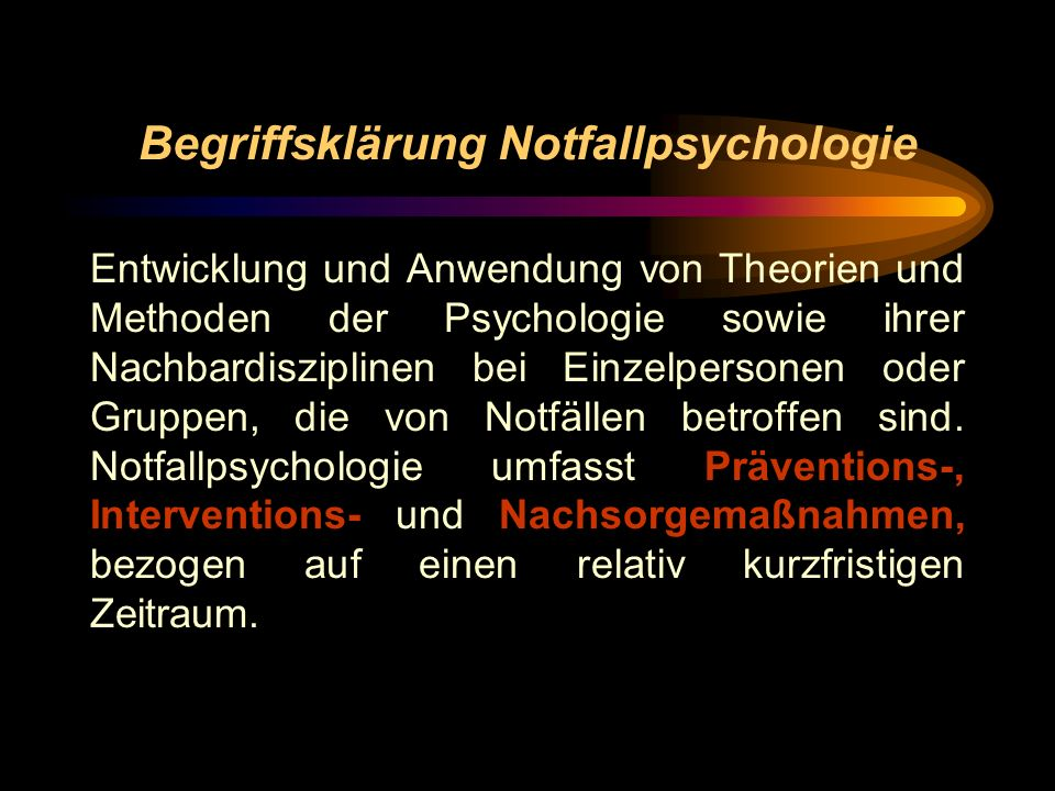 Begriffsklärung Notfallpsychologie
