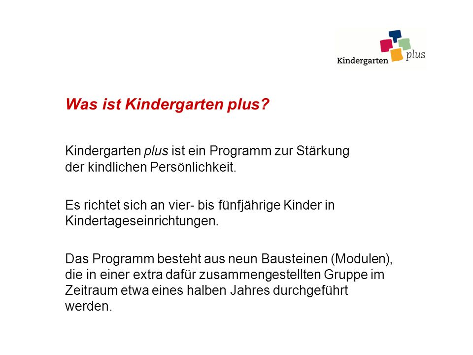 Was ist Kindergarten plus