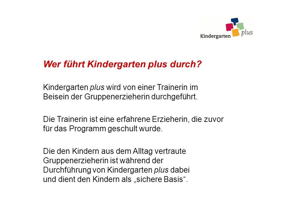 Wer führt Kindergarten plus durch