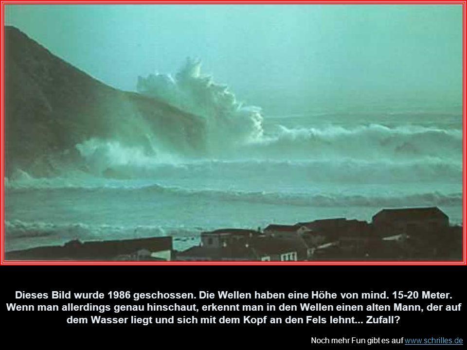 Dieses Bild wurde 1986 geschossen. Die Wellen haben eine Höhe von mind