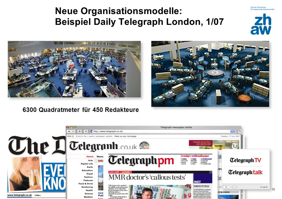 Neue Organisationsmodelle: Beispiel Daily Telegraph London, 1/07