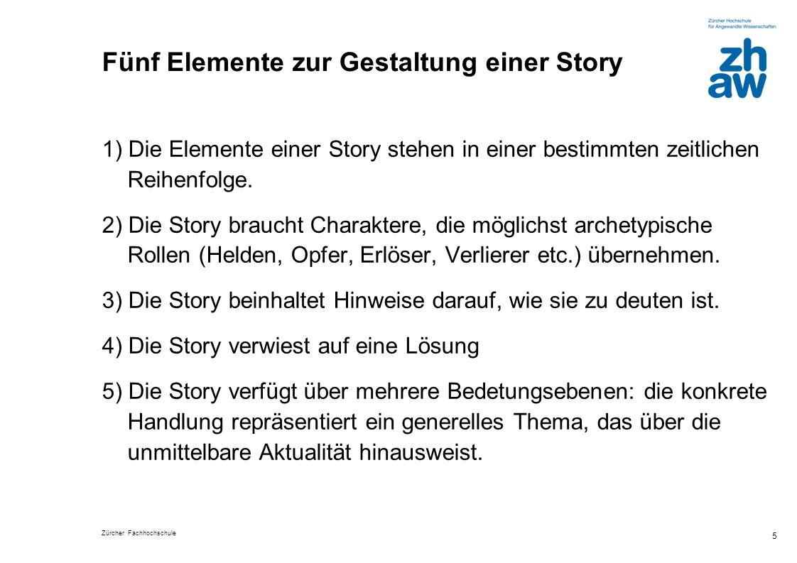 Fünf Elemente zur Gestaltung einer Story