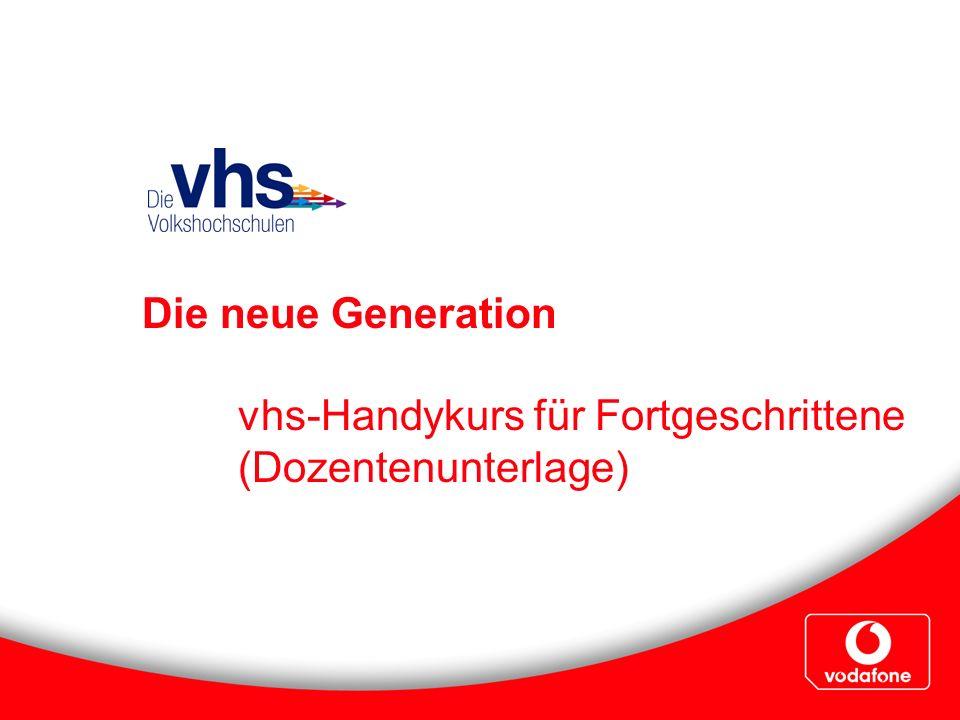 Die neue Generation. vhs-Handykurs für Fortgeschrittene