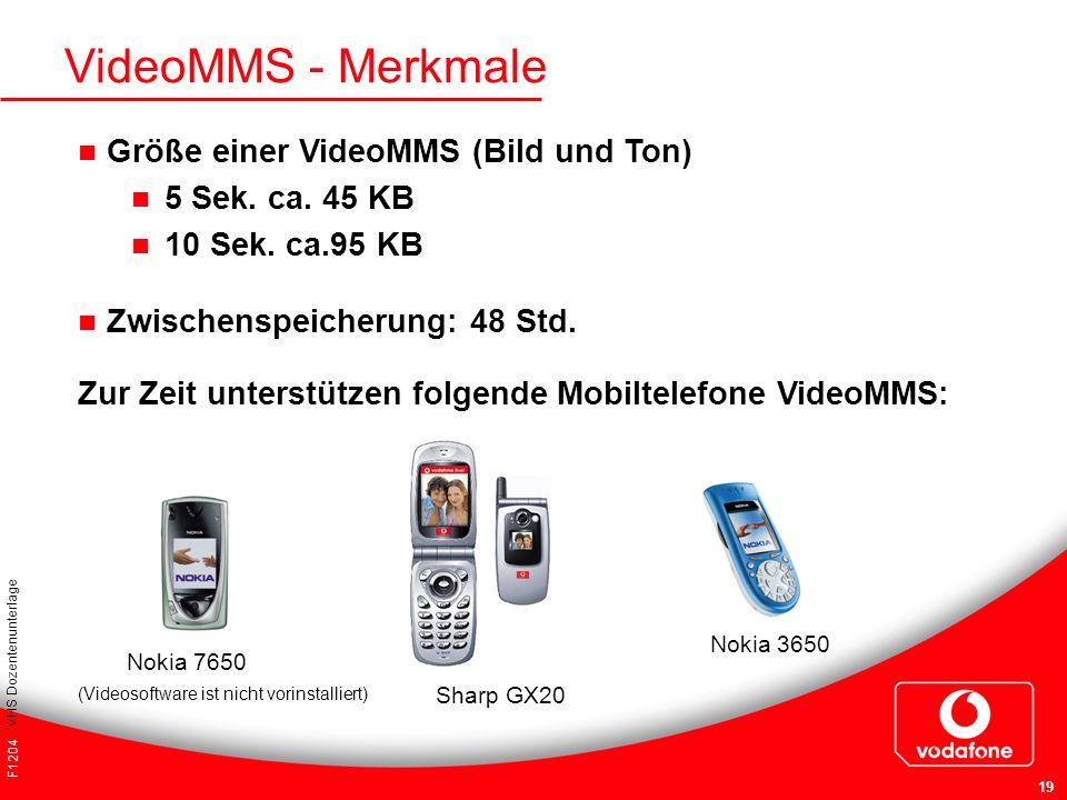 VideoMMS - Merkmale Größe einer VideoMMS (Bild und Ton)