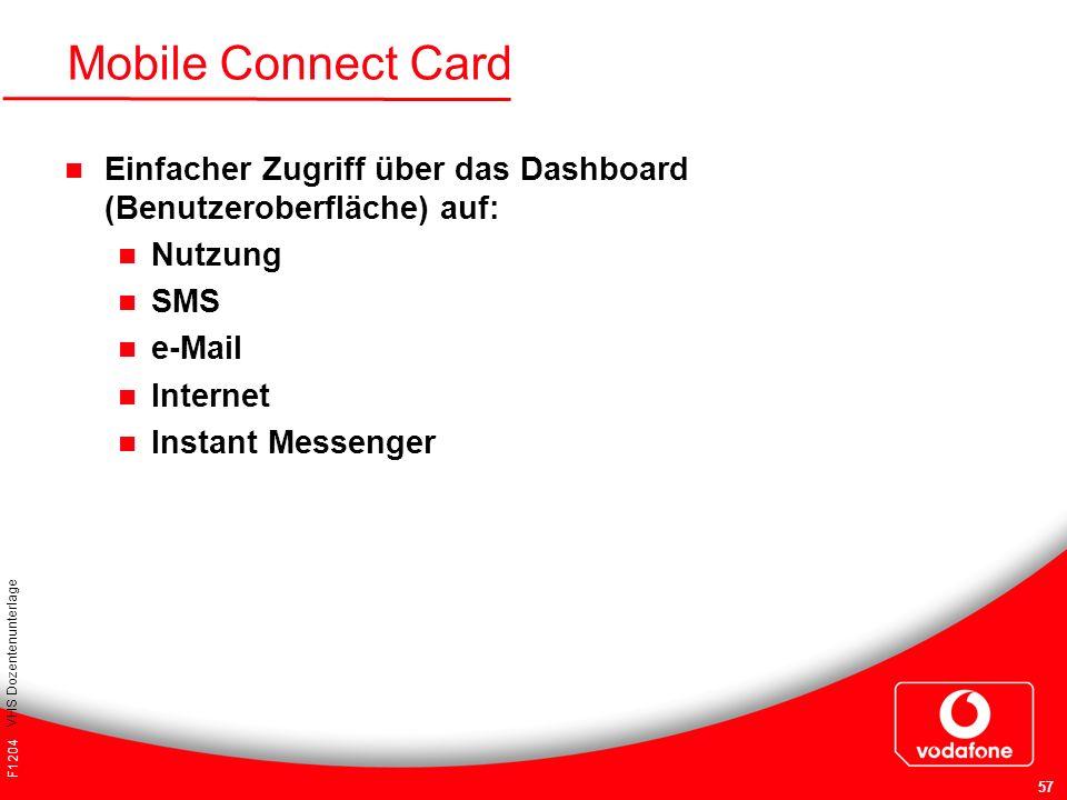 Mobile Connect Card Einfacher Zugriff über das Dashboard (Benutzeroberfläche) auf: Nutzung. SMS. e-Mail.