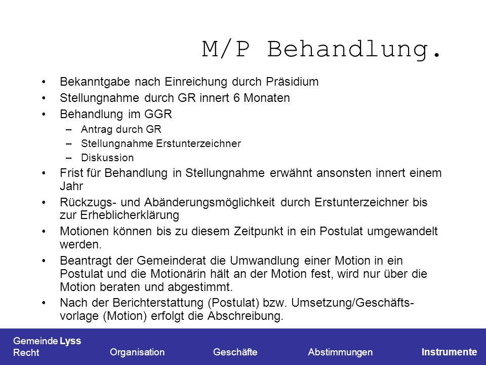 M/P Behandlung. Bekanntgabe nach Einreichung durch Präsidium
