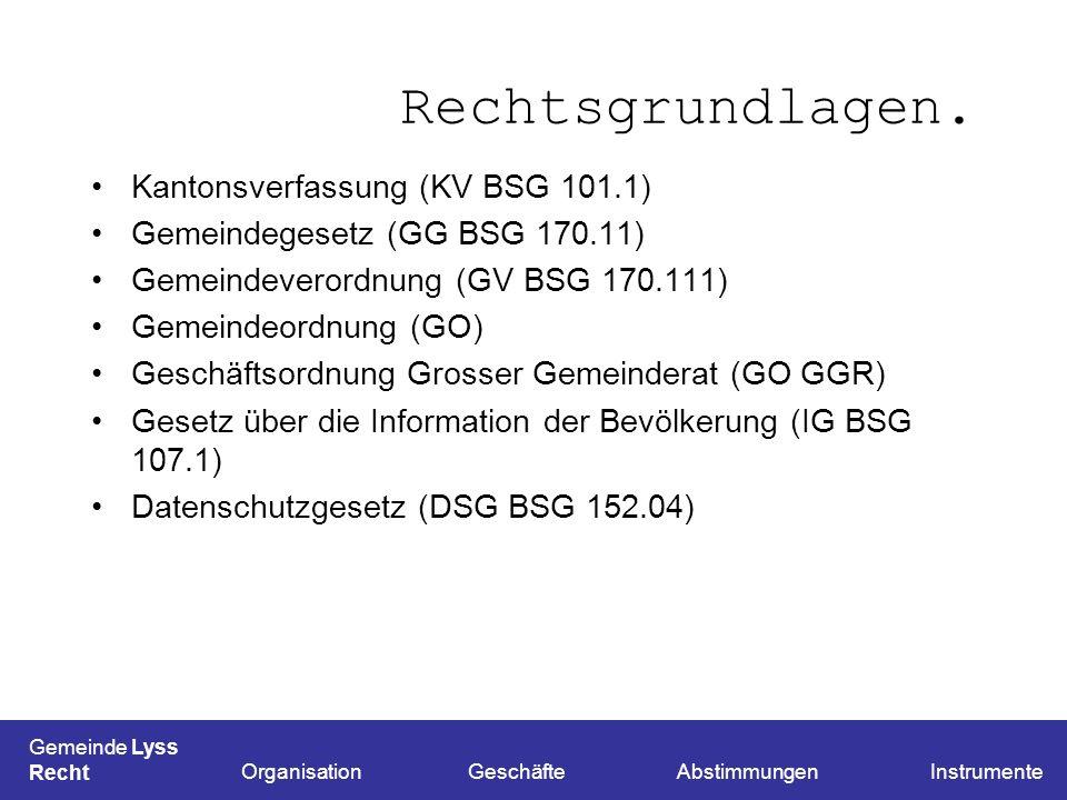 Rechtsgrundlagen. Kantonsverfassung (KV BSG 101.1)
