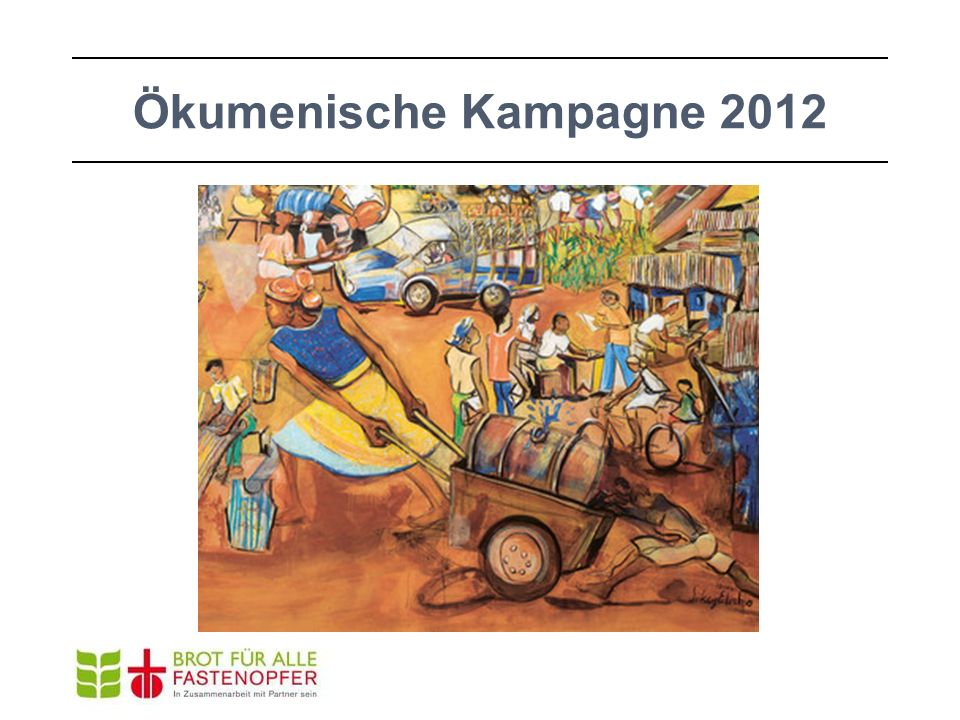 Ökumenische Kampagne 2012 ich ziehe ich ziehe den Karren