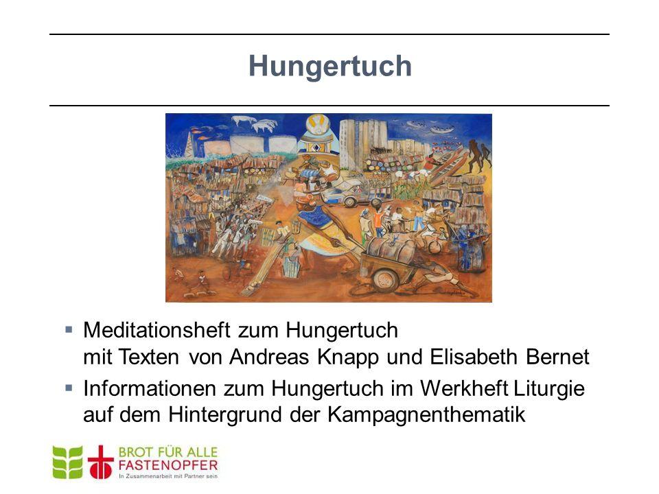 Hungertuch Meditationsheft zum Hungertuch mit Texten von Andreas Knapp und Elisabeth Bernet.