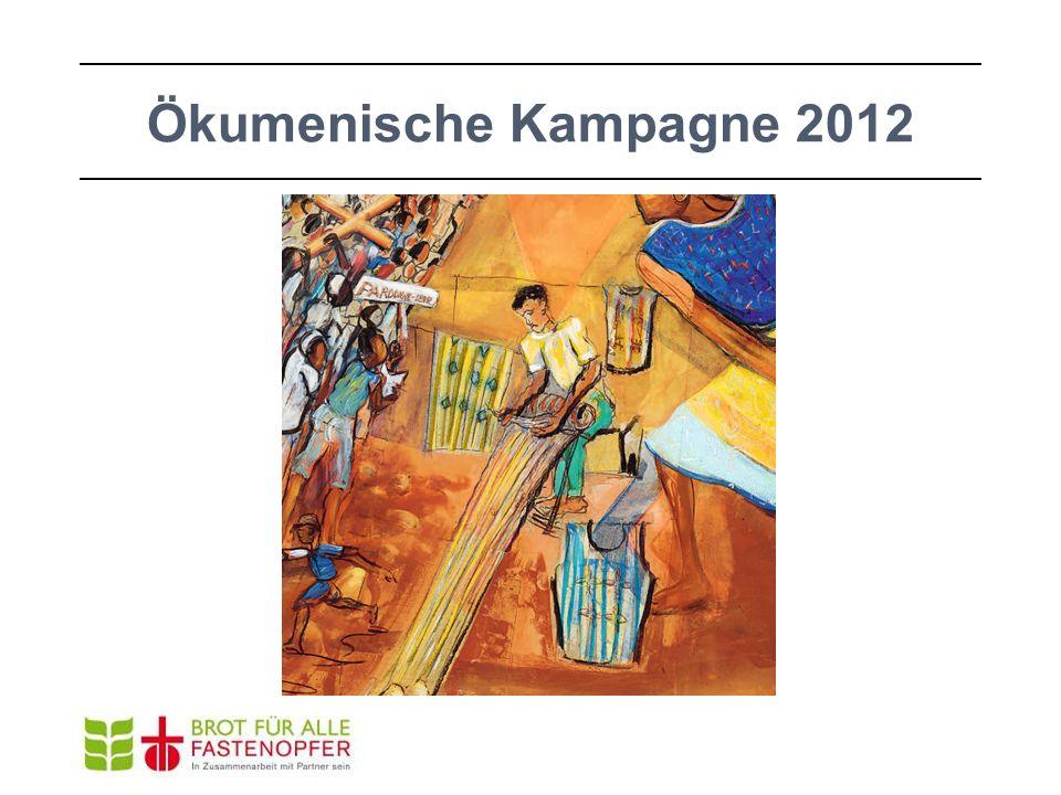 Ökumenische Kampagne 2012 die Welt sehen mit den Augen eines Webers