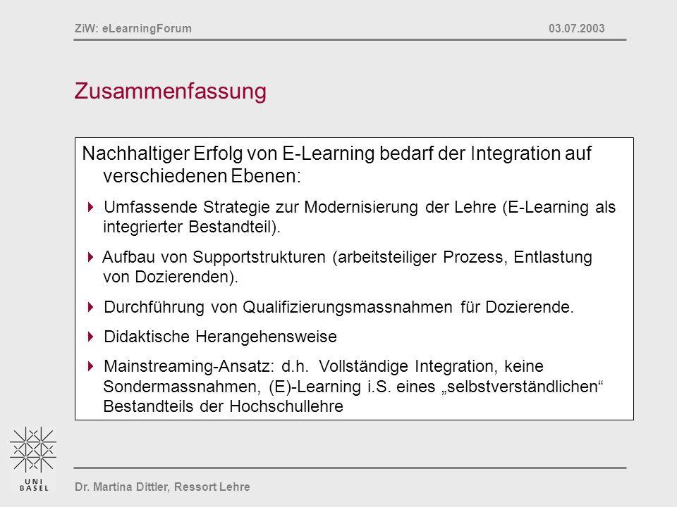 Zusammenfassung Nachhaltiger Erfolg von E-Learning bedarf der Integration auf verschiedenen Ebenen: