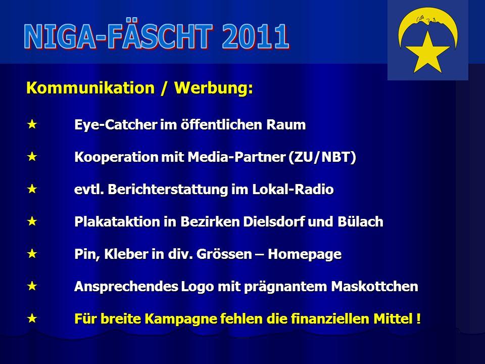 NIGA-FÄSCHT 2011 Kommunikation / Werbung: