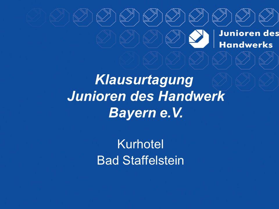 Klausurtagung Junioren des Handwerk Bayern e.V.