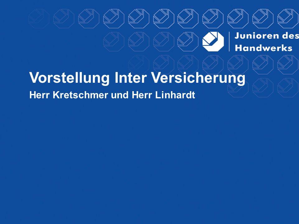 Vorstellung Inter Versicherung Herr Kretschmer und Herr Linhardt