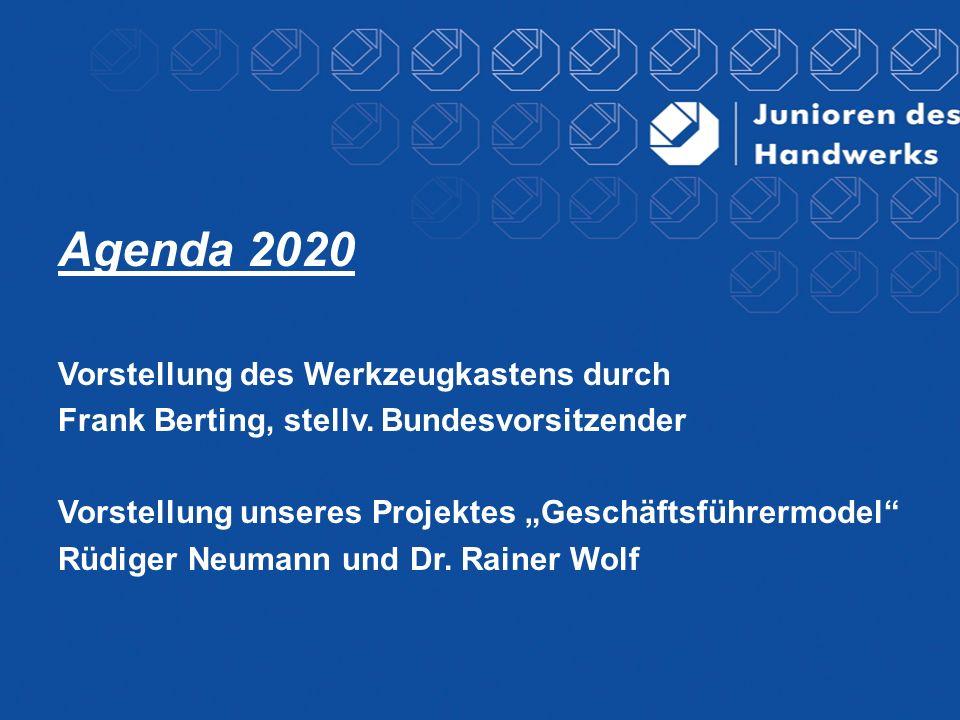 Agenda 2020 Vorstellung des Werkzeugkastens durch