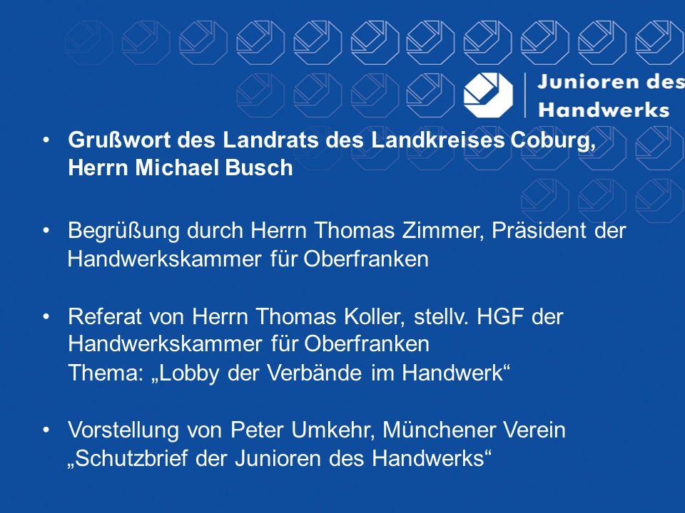 Grußwort des Landrats des Landkreises Coburg, Herrn Michael Busch