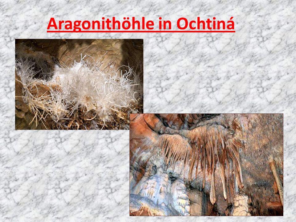 Aragonithöhle in Ochtiná