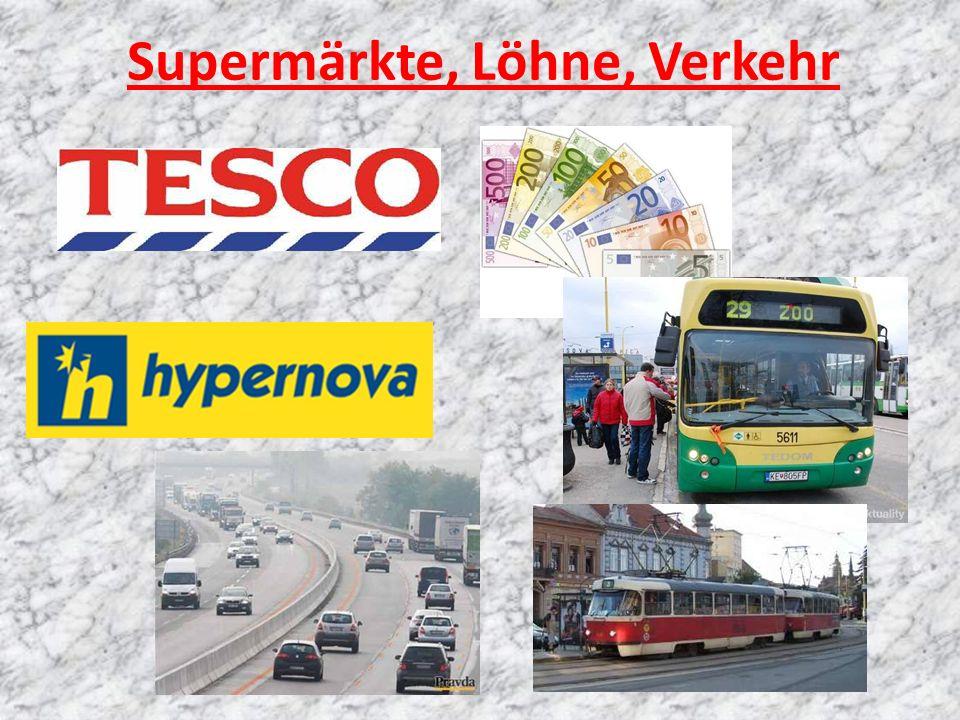 Supermärkte, Löhne, Verkehr