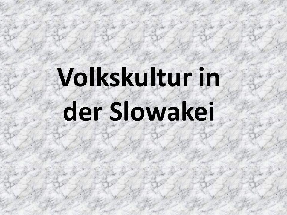Volkskultur in der Slowakei