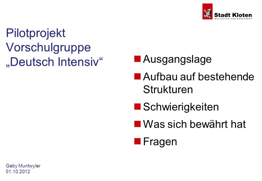 "Pilotprojekt Vorschulgruppe ""Deutsch Intensiv"