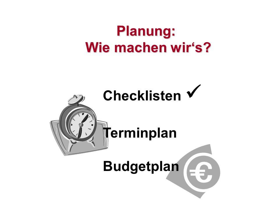 Planung: Wie machen wir's